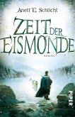 Zeit der Eismonde Bd.1 (eBook, ePUB)