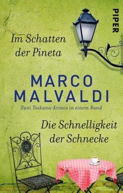 Im Schatten der Pineta / Die Schnelligkeit der Schnecke (eBook, ePUB) - Malvaldi, Marco