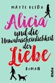 Alicia und die Unwahrscheinlichkeit der Liebe (eBook, ePUB)