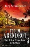 Tod im Abendrot / Der LKA-Präsident ermittelt Bd.2 (eBook, ePUB)