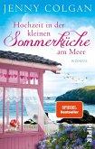 Hochzeit in der kleinen Sommerküche am Meer / Floras Küche Bd.2 (eBook, ePUB)