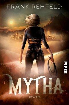 Mytha (eBook, ePUB) - Rehfeld, Frank