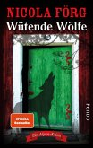 Wütende Wölfe / Kommissarin Irmi Mangold Bd.10 (eBook, ePUB)