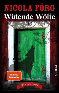 Wütende Wölfe / Kommissarin Irmi Mangold Bd.10 (eBook, ePUB) - Förg, Nicola