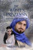 Die Wüstenprinzessin 3 - Shehsade Harun (eBook, ePUB)