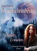 Mondscheinbestie - Dunkles Erwachen (eBook, ePUB)