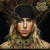 Mama Said Rock Is Dead