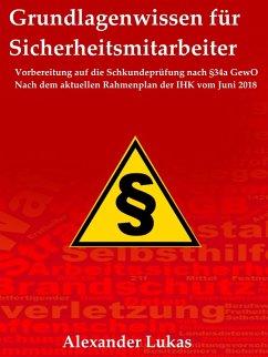 Grundlagenwissen für Sicherheitsmitarbeiter (eBook, ePUB)