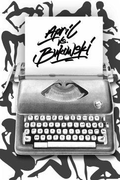 April vs. Bukowski (eBook, ePUB) - Maestas, April Padilla