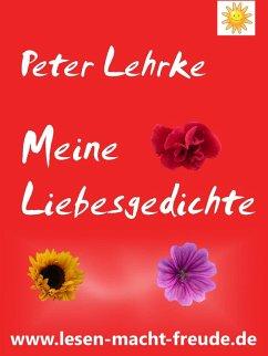 Meine Liebesgedichte (eBook, ePUB)