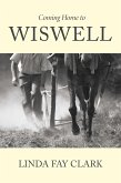 Coming Home to Wiswell (eBook, ePUB)