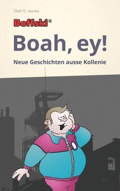 Boffski Boah, ey! (eBook, ePUB)