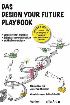 Das Design your Future Playbook - Lewrick, Michael;Thommen, Jean-Paul