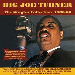 Singles Collection.. - Turner,Big Joe