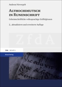Althochdeutsch in Runenschrift - Nievergelt, Andreas