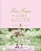 Tea Time mit Jane Austen