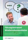 Führungsinstrument Mitarbeiterkommunikation