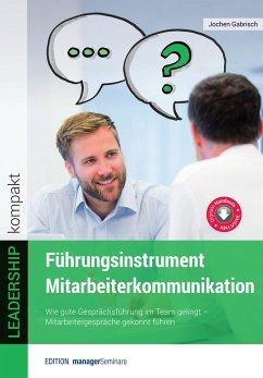 Führungsinstrument Mitarbeiterkommunikation - Grabisch, Jochen