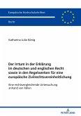 Der Irrtum in der Erklärung im deutschen und englischen Recht sowie in den Regelwerken für eine europäische Zivilrechtsvereinheitlichung