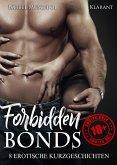 Forbidden Bonds. 8 erotische Kurzgeschichten