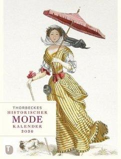 Thorbeckes historischer Mode-Kalender 2020 - Hauschild, Stephanie