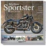 Mythos Harley-Davidson Sportster