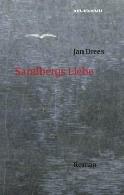 Sandbergs Liebe - Drees, Jan