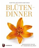 Blüten-Dinner