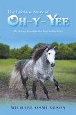The Lifetime Story of Oh-Y-Yee (eBook, ePUB)