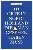 111 Orte in Nordholland, die man gesehen haben muss