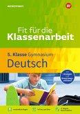 Fit für die Klassenarbeit - Gymnasium. Deutsch 5