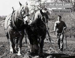 Auf dem Land - Krausz, Tom