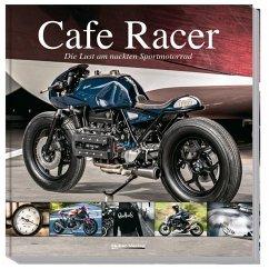 Cafe Racer - Heil, Carsten; Schneider, Stephan H.