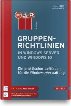 Gruppenrichtlinien in Windows Server und Windows 10 - Voges, Holger;Dausch, Martin