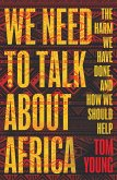 We Need to Talk About Africa (eBook, ePUB)