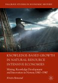 Knowledge-Based Growth in Natural Resource Intensive Economies (eBook, PDF)