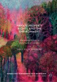 Private Property Rights and the Environment (eBook, PDF)