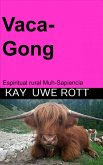 Vaca-Gong (eBook, ePUB)