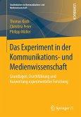 Das Experiment in der Kommunikations- und Medienwissenschaft (eBook, PDF)