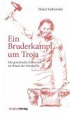 Ein Bruderkampf um Troja (eBook, ePUB)