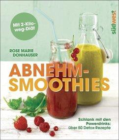 Abnehm-Smoothies (Restauflage) - Donhauser, Rose Marie