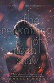 The Reckoning of Noah Shaw (eBook, ePUB)