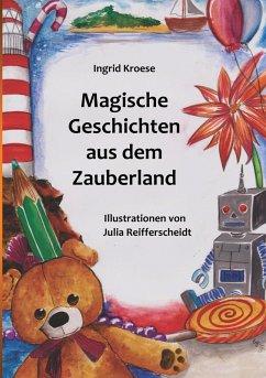 Magische Geschichten aus dem Zauberland (eBook, ePUB)