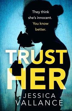 Trust Her (eBook, ePUB)