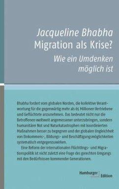 Migration als Krise? - Bhabha, Jacqueline