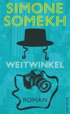 Weitwinkel - Somekh, Simone