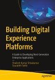 Building Digital Experience Platforms