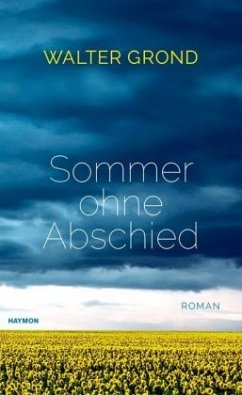 Sommer ohne Abschied - Grond, Walter
