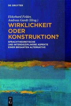 Wirklichkeit oder Konstruktion? (eBook, ePUB)