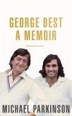 George Best: A Memoir (eBook, ePUB)